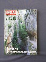 HOLA VIAJES - Número especial 7 Junio 2002 - Rutas de extraordinaria belleza