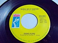 Eddie Floyd People Get It Together / Why Is The Wine Sweeter 45 Vinyl Record