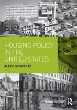 Housing Policy in the United States by Alex F. Schwartz (2014, Paperback,...