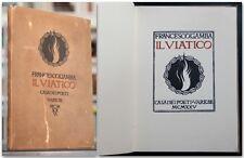 Francesco Gamba IL VIATICO 1925 Edizione limitata Casa dei Poeti Varese