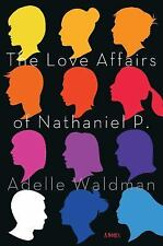 The Love Affairs of Nathaniel P.: A Novel-ExLibrary