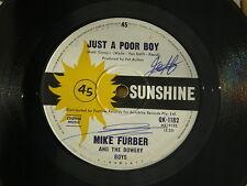"""MIKE FURBER JUST A POOR BOY SUNSHINE orig OZ GARAGE FREAKBEAT 7"""" 45"""