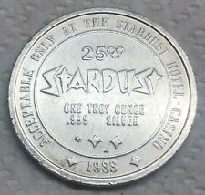 Stardust  Hotel and  Casino  $25 Token .999 fine silver one troy ounce