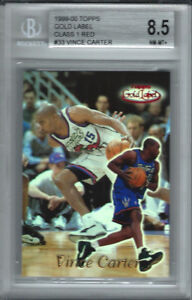 1999-00 Vince Carter Topps Gold Label Class 1 RED LABEL #70/100 BGS 8.5 Raptors