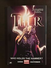 Thor Vol 2 Who Holds The Hammer? softcover TP TPB Marvel female Aaron paperback