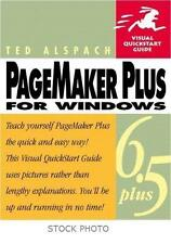 PageMaker Plus For Window 6.5 Visual Quickstart Guide Published 1999 Soft Cover