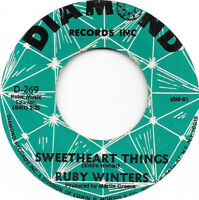 RUBY WINTERS Sweetheart Things on Diamond soul 45 HEAR
