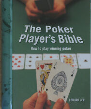 THE POKER PLAYER'S BIBLE How to play Winning Poker