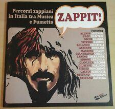 ZAPPIT ! antologia comics su FRANK ZAPPA percorsi zappiani tra musica e fumetto