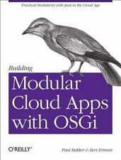 Building Modular Cloud Apps with OSGi: Practical Modularity with Java in the Clo