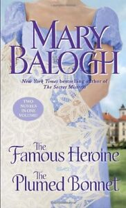 The Famous Heroine/ The Plumed Bonnet,Mary Balogh
