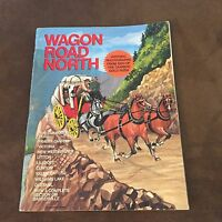 Wagon Road North C1969 Art Downs photos & stories 1863 Cariboo Gold Rush