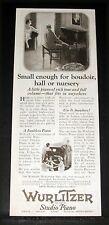1925 OLD MAGAZINE PRINT AD, WURLITZER STUDIO PIANO, SMALL ENOUGH FOR BOUDOIR!