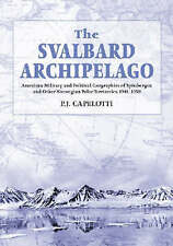 The Svalbard Archipelago: American Military and Political Geographies of Spitsbe