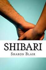 Shibari Japanese Bondage Techniques Learn Most Popular Japa by Blair Sharon
