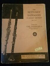 The Bettoney Baermann Clarinet Method Parts I & Ii 1939 vintage music book