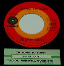 Susan Raye 45 A Song To Sing / Adios Farewell Good-Bye Good Luck So Long  w/ts