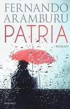 Patria von Fernando Aramburu (2018, Gebundene Ausgabe)