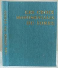 Les Croix monumentales du Forez; ( Straßenkreuze an der Loire ) 1971
