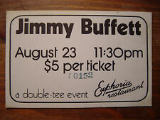 VINTAGE JIMMY BUFFETT Ticket EUPHORIA TAVERN Portland, Or 8/23/75 LATE SHOW -NM