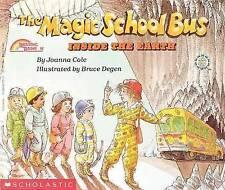 The Magic School Bus Inside the Earth (Magic School Bus (Pb)) by Joanna Cole