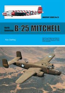 warpaint Series book No. 73 North American B-25 Mitchell by Kev Darling.