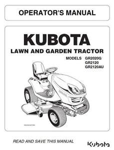 KUBOTA LAWN TRACTOR GR2020G GR2120 GR2120AU OPERATORS MANUAL REPRINTED 2014