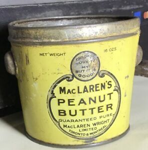 Vintage Toronto & Montreal MacLaren's Peanut Butter 16 oz Tin Bucket pail