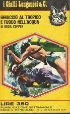 (Basil Copper) Ghiaccio al tropico e fuoco nell'acqua 1971 Longanesi i gialli 4