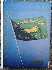 1963 GREAT BRIDGE HIGH SCHOOL YEARBOOK, THE CAUSEWAY, CHESAPEAKE, VA