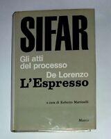 SIFAR: gli atti del processo De Lorenzo-L'Espresso - R. Martinelli - Mursia, '68