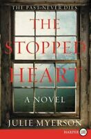 NEW The Stopped Heart: A Novel 9780062440341 by Myerson, Julie