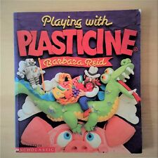 Playing with Plasticine by Barbara Reid Scholastic Soft Cover