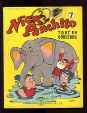 NICK et PANCHITO n°7   LELLBACH / PESCH    EO 1964  Editions Mondiales