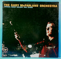 GARY MCFARLAND ORCHESTRA FEAT. BILL EVANS LP 1963 MONO NICE CONDITION! VG/G+!!