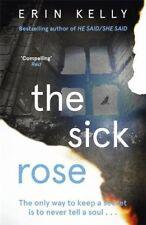 ERIN KELLY ___ THE SICK ROSE ___ BRAND NEW ___ FREEPOST UK