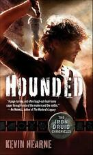 The Iron Druid Chronicles #1: Hounded by Kevin Hearne (2011, Mass Market PB)
