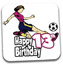 Football Coaster Birthday Gift Girls Ladies Daughter Mum Sister Friend - ANY AGE