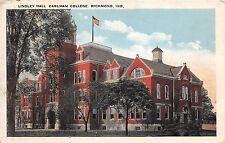 Indiana postcard Richmond, Earlham College Lindley Hall ca 1925