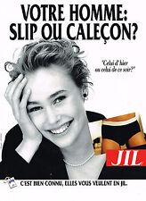 PUBLICITE ADVERTISING  1991   JIL   slip caleçons sous vetements