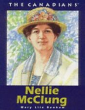 Nellie McClung (The Canadians)-ExLibrary