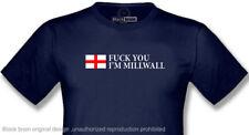 T-SHIRT FCK YOU I 'M MILLWALL  S,M,L,XL,XXL