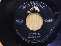 Ronald & Ruby 45 Lollipop bw Fickle Baby   Rca Victor VG
