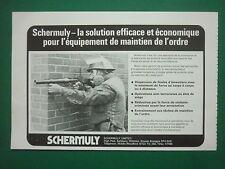 2/1977 PUB SCHERMULY MAINTIEN DE L'ORDRE RIOT EMEUTE CARTOUCHE GRENADE FRENCH AD