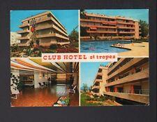 SAINT-TROPEZ (83) CLUB HOTEL , Intérieur & Extérieur avec PISCINE en 1975