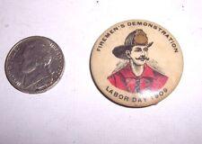 OLD FIREMAN BADGE PIN FIREMAN'S DEMONSTRATION  LABOR DAY 1908