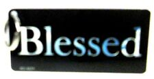 Novelty Religious Key chain Blessed new Aluminum made in U.S.A. KC-4231