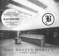 BLASTERKORPS Nos Annes Mortes 2CD Digipack 2015 DERNIERE VOLONTE