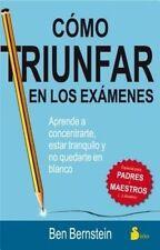 NEW Como triunfar en los examenes (Spanish Edition) by Ben Bernstein
