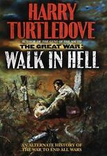 Walk In Hell (The Great War, Book 2), Turtledove, Harry, 0345405617, Book, Good